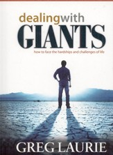 Dealing with Giants: How to Face the Hardships and Challenges of Life - eBook