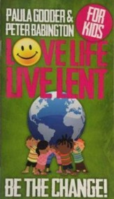 Love Life, Live Lent booklet: Transforming Your World --Children