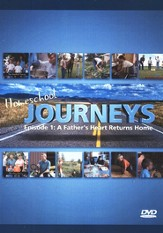 Homeschool Journeys Episode 1: A Father's Heart Returns Home DVD