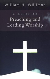 A Guide to Preaching and Leading Worship - Slightly Imperfect