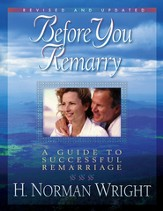 Before You Remarry: A Guide to Successful Remarriage - eBook