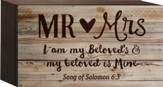 Mr. and Mrs., You Are My Beloved's and My Beloved Is Mine Tabletop Art