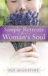Simple Retreats for a Woman's Soul - eBook