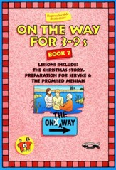 On The Way for 3-9s, Book 7