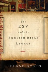 The ESV and the English Bible Legacy - eBook