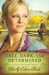 Tall, Dark, and Determined - eBook