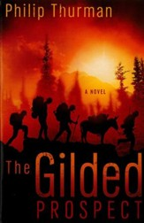 The Gilded Prospect: A Novel - eBook