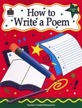 How to Write a Poem, Grades 2-5