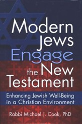 Modern Jews Engage the New Testament