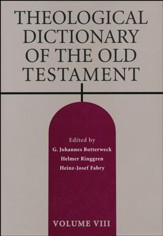 Theological Dictionary of the Old Testament, Volume 8