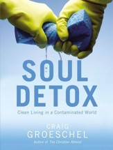 Soul Detox: Pure Living in a Polluted World - eBook