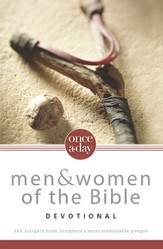 Once-A-Day Men and Women of the Bible Devotional: 365 Insights from Scripture's Most Memorable People - eBook