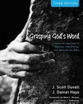 Grasping God's Word: A Hands-On Approach to Reading, Interpreting, and Applying the Bible / Special edition - eBook