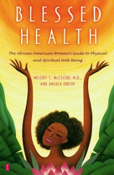 Blessed Health: The African-American Woman's Guide to Physical and - eBook