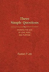 Three Simple Questions: Knowing the God of Love, Hope, and Purpose - eBook
