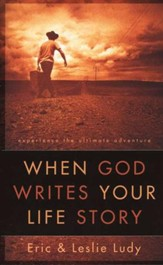 When God Writes Your Life Story: Experience the Ultimate Adventure - Slightly Imperfect