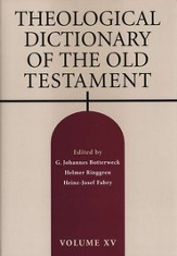 Theological Dictionary of the Old Testament, Volume 15