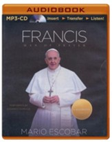 Francis: Man of Prayer - unabridged audiobook on CD