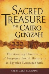 Sacred Treasures -The Cairo Genizah