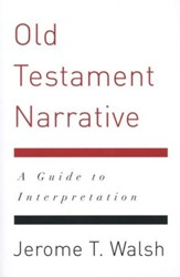 Old Testament Narrative: A Guide to Interpretation