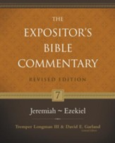 The Expositor's Bible Commentary: Jeremiah-Ezekiel, Revised Edition