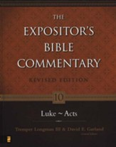 The Expositor's Bible Commentary: Luke-Acts, Revised
