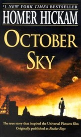 October Sky (orignally published as Rocket Boys)