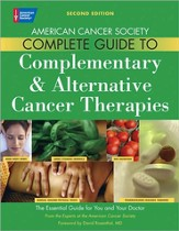 American Cancer Society's Guide to Complementary & Alernative Cancer Methods