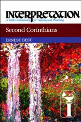 Second Corinthians: Interpretation Commentary