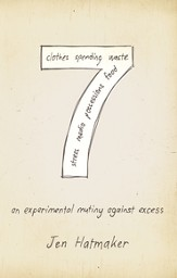 7: An Experimental Mutiny Against Excess - eBook