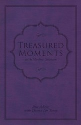 Treasured Moments with Mother Graham - eBook
