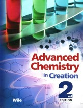 Advanced Chemistry in Creation 2nd Edition Student Text  - Slightly Imperfect
