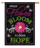 Where Flowers Bloom, So Does Hope Flag, Large