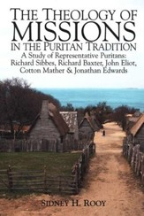 The Theology of Missons in the Puritan Traditions