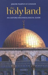 The Holy Land: An Oxford Archaeological Guide, Fifth Edition