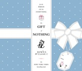 The Gift of Nothing / Illustrated - eBook