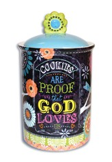 Cookies Are Proof That God Loves Us Cookie Jar