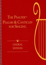 The Psalter: Psalms and Canticles for Singing (Choral)
