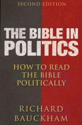The Bible in Politics, Second Edition: How to Read the Bible Politically