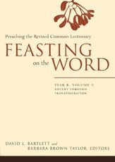 Feasting on the Word, Year B, 4-Volume Set