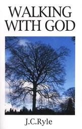 Walking with God (Abridgement of Practical Religion)