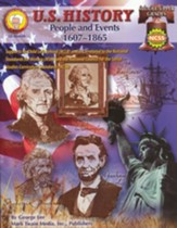 U.S. History; People and Events 1607-1865 Middle/Upper Grades