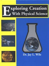 Exploring Creation with Physical Science Textbook, 1st Edition
