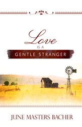 Love Is a Gentle Stranger - eBook