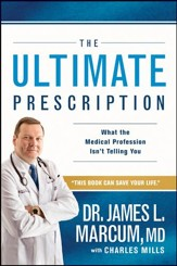The Ultimate Prescription: What the Medical Profession Isn't Telling You - eBook