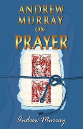 Andrew Murray On Prayer - eBook