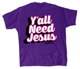 Y'all Need Jesus Shirt, Purple, Youth X-Small