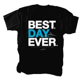 Best Day Ever Shirt, Black, Youth X-Small