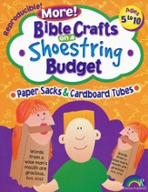 More! Bible Crafts on a Shoe String Budget: Paper Sacks &