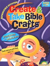 Create & Take Bible Crafts Parables and Miracles